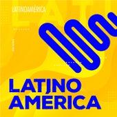 LatinoAmérica von Various Artists