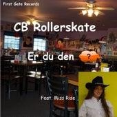 Er du den by CB Rollerskate