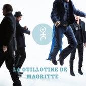La Guillotine de Magritte de Einsturzende Neubauten