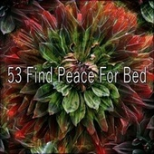 53 Find Peace for Bed von Rockabye Lullaby