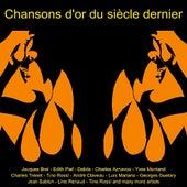 Chansons D'or Du Siècle Demier von Various Artists