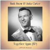 Together Again (EP) (Remastered 2020) by Hank Snow