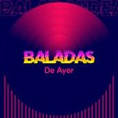 Baladas de Ayer de Various Artists