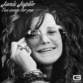 Ten songs for you by Janis Joplin