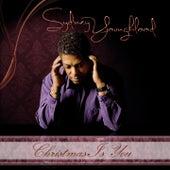 Christmas Is You (Single Edit) de Sydney Youngblood