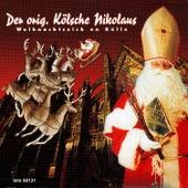 Weihnachtszick en Kölle von Der orig. Kölsche Nikolaus