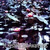 51 Restore Self Awareness von Entspannungsmusik