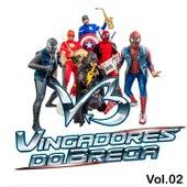 Vol. 02 von Vingadores do Brega