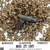 Mob It Out (feat. Yukmouth) de Mongoose