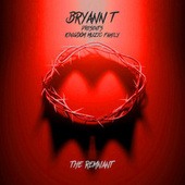 Kingdom Muzic Family: The Remnant fra Bryann T