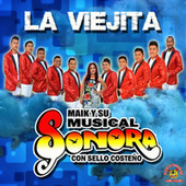 La Viejita by Maik Y Su Musical Sonora