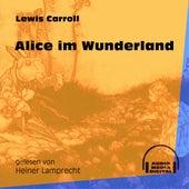 Alice im Wunderland (Ungekürzt) de Lewis Carroll