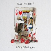 Boys Don't Cry by Tall Heights