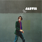 Jarvis (2020 Complete Edition) by Jarvis Cocker