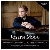 Brahms: Piano Concerto No. 1, Four Piano Pieces Op. 119 von Joseph Moog