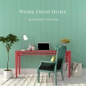 Work From Home: Acoustic Guitar de Various Artists