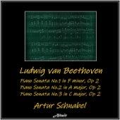 Beethoven: Piano Sonata No.1 in F minor, Op 2 - Piano Sonata No.2 in A major, Op 2 - Piano Sonata No.3 in C major, Op 2 by Artur Schnabel
