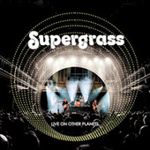 Live on Other Planets (Live 2020) de Supergrass