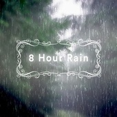 8 Hour Rain by Rap Caviar