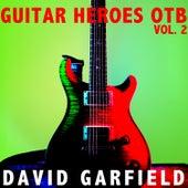 Guitar Heroes OTB, Vol. 2 fra David Garfield