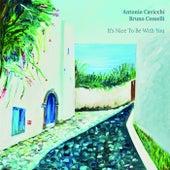 It's Nice to Be with You von Antonio Cavicchi