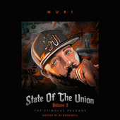 State of the Union Vol. 2 the Stimulus Package by Nuri