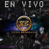 Desde Mazatlán (En Vivo) by Zona Blindada