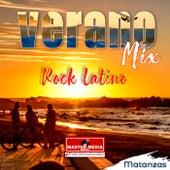 Verano Mix Rock Latino - Matanzas de Los Desertores