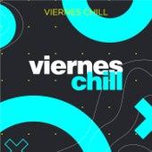 Viernes Chill von Various Artists