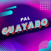 Pal Guayabo by Various Artists