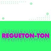 Regueton-ton von Various Artists