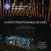 Chants traditionnels de Noël von Les Petits Chanteurs de Bordeaux