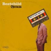 Nostalgia: Beats of 2008 - 2020 von Beatchild