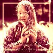 Nowhere Left to Go de Layla Zoe