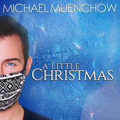 A Little Christmas de Michael Muenchow
