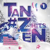 #Tanzen Hits - Vol. 1 von Various Artists