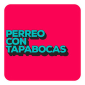 Perreo con Tapabocas by Various Artists