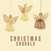 Christmas Chorals von Various Artists