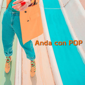 Anda con POP von Various Artists