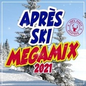 Après Ski Megamix 2021 de Various Artists