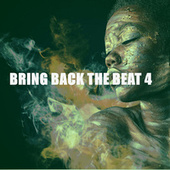 BRING BACK THE BEAT 4 de Various Artists