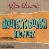 Acoustic bossa and more di Various Artists