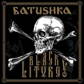 BLACK LITURGY (Live) de Batushka