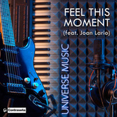 Feel This Moment de Universe Music