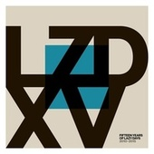 LZD XV: Fifteen Years of Lazy Days (2010-2015) by Various Artists