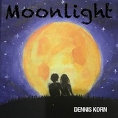 Moonlight by Dennis Korn