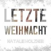 Letzte Weihnacht von Natalie Holzner