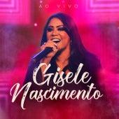 Gisele Nascimento (Ao Vivo) von Gisele Nascimento