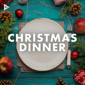 Christmas Dinner by Various Artists