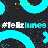 #FelizLunes von Various Artists